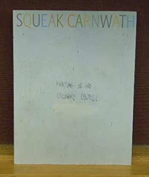 Squeak Carnwath: Painting Is No Ordinary Object: Tsujimoto, Karen;Yau, John
