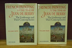 French Painting in the Time of Jean de Berry : The Limbourgs and Their Contemporaries: Millard ...