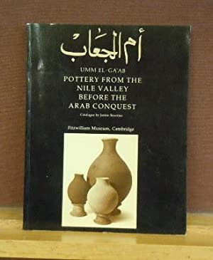 Umm el-ga'ab : Pottery From the Nile Valley Before the Arab Conquest: Janine Bourriau