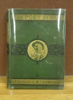 The Poet Scout : Being a Selection of Incitental and Illustrative Verses and Songs: Captain Jack ...