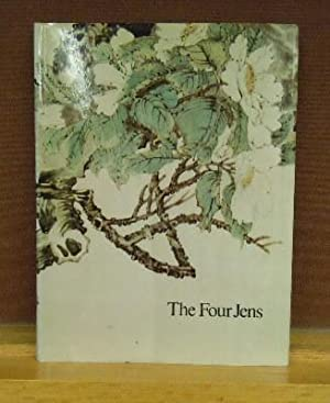 Chinese Paintings by The Four Jens : Four Late Nineteenth Century Masters: June Ying Tsao et al.