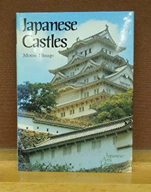 Japanese Castles: Motoo Hinago