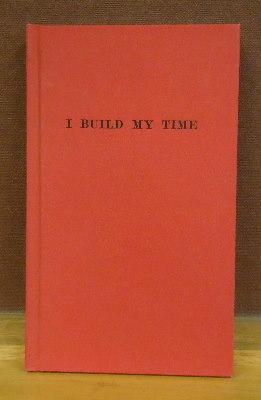 I Build My Time: Schwitters, Kurt