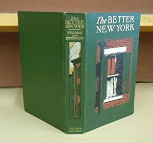 The Better New York: Tolman, William and Charles Hemstreet
