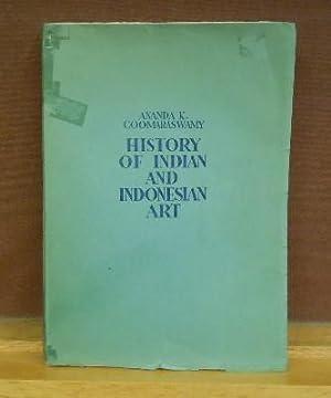 History of Indian and Indonesian Art: Ananda K. Coomaraswamy