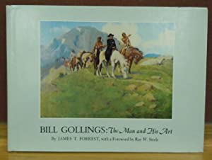 Bill Gollings : The Man and His Art: James T. Forrest