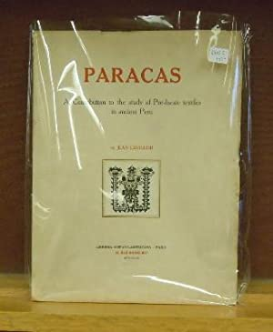 Paracas : A Contribution to the study of Pre-Incaic textiles in ancient Peru: Jean Levillier