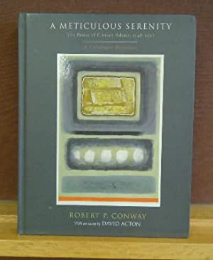 A Meticulous Serenity : The Prints of Clinton Adams, 1948-1997, A Catalogue Raisonne: Robert P. ...