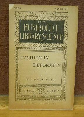 Fashion in Deformity: As Illustrated in the Customs of Barbarous and Civilized Races: William Henry...