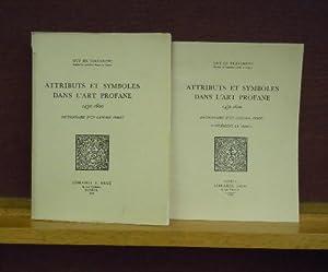 Attributs et Symboles dans l'Art Profane, 1450-1600 : Dictionnaire d'un Langage Perdu - ...