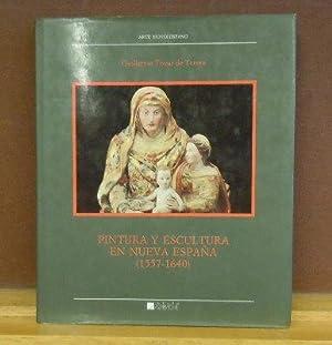 Arte Novohispano : Pintura y Escultura en Nueva Espana (1557-1640): Guillermo Tovar de Teresa
