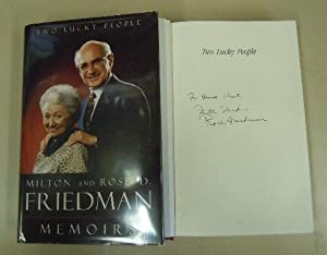 Two Lucky People : Memoirs: Milton & Rose D. Friedman