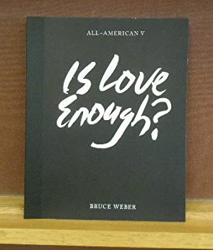 All-American V : Is Love Enough: Bruce Weber