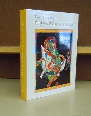 Tyler Graphics : Catalogue Raisonne, 1974-1985: Pat Gilmour, Kenneth E. Tyler