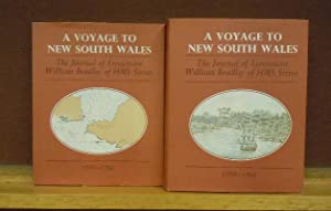 A Voyage to New South Wales : The Journal of Lieutenant William Bradley RN of HMS Sirius, 1786-1972...