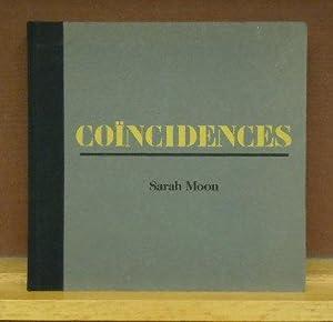 Sarah Moon : Coincidences: Claude Eveno; Ilona Suschitzky