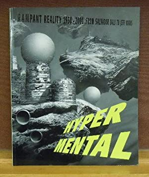 Hyper Mental : Rampant Reality 1950-2000, From Salvador Dali to Jeff Koons: Bice Curiger et al.