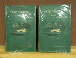 Notitia Venatica : A Treatise on Fox-Hunting, 2 volumes: Robert T Vyner; New Edition Revised , ...