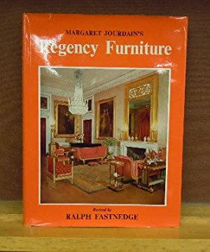 Regency Furniture 1795-1830: Margaret Joudain; revised by Ralph Fastnedge
