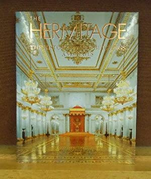 The Hermitage : The History of the Buildings and Halls: Tatyana Pashkova et al.