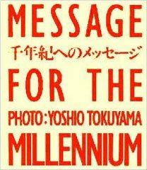Message for the Millenium: Tokuyama, Yoshio