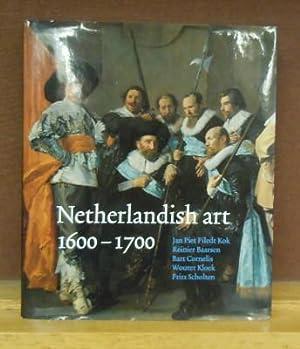 Netherlandish art in the Rijksmuseum 1600-1700: Jan Piet Filedt Kok et al.
