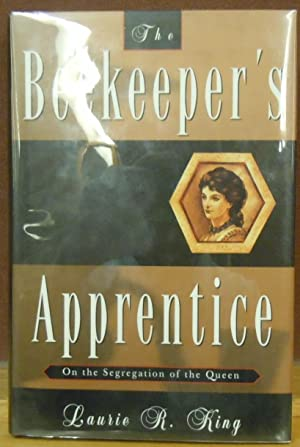 The Beekeeper's Apprentice. On the Segregation of the Queen: Laurie R. King