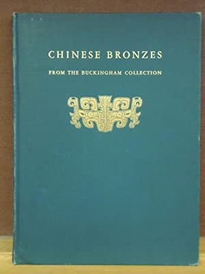 Chinese Bronzes from the Buckingham Collection: Charles Fabens Kelley and Ch'en Meng-Chia