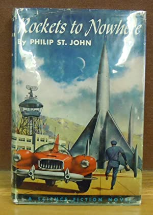 Rockets to Nowhere: St. John, Philip