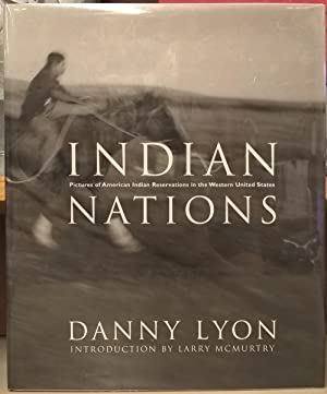 Indian Nations: Danny Lyon