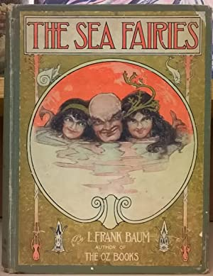 The Sea Fairies: L. Frank Baum