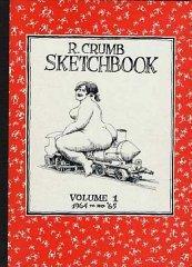 R. Crumb Sketchbook, 1964-1965: Crumb, R.