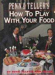Penn & Teller's How to Play With: Jillette, Penn;Teller