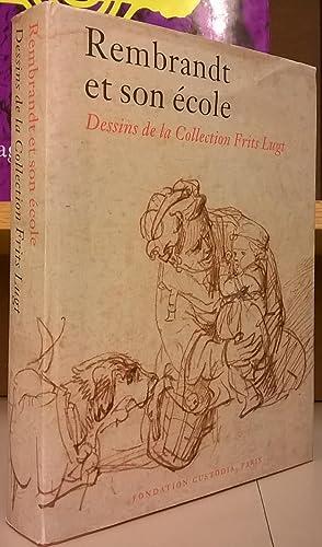 Rembrandt et son ecole: Dessins de la: Maria van Berge-Gerbaud