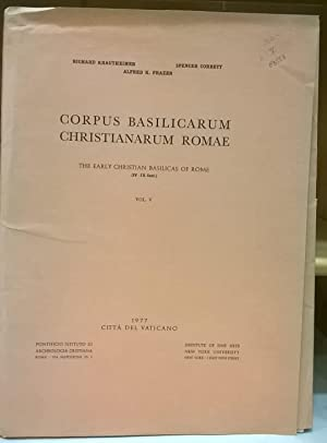 Corpus Basilicarum Christianarum Romae / The Early Christian Basicilicas of Rome (IV_IX Cent.) Vo...