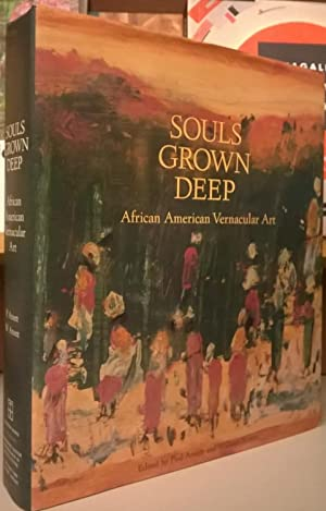 Souls Grown Deep: African American Vernacular Art