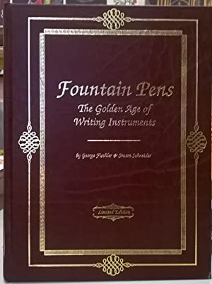 Fountain Pens: The Golden Age of Writing Instuments