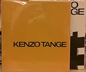 Kenzo Tange 1946-1969: Architecture and Urban Design