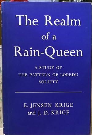 The Realm of a Rain-Queen: A Study: E, Jensen Krige;