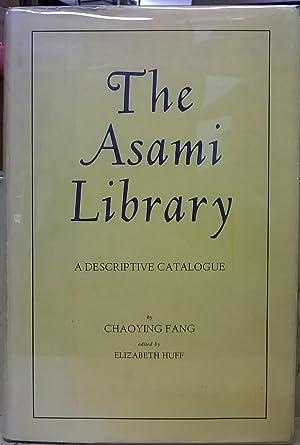 The Asami Library, A Descriptive Catalogue: Chaoying Fang