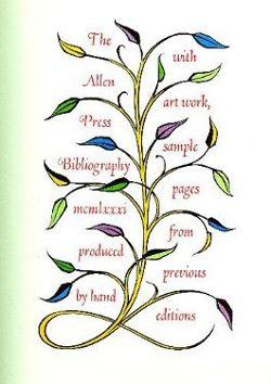 Allen Press Bibliography, produced by hand with art work, sample pages from previous editions: ...