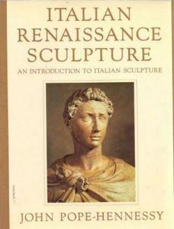 Italian Renaissance, Gothic, and High Renaissance and Baroque Sculpture, an introduction to Italian...