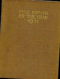 Fine Prints of the Year 1931: an annual review of contemporary etching and engraving (vol. 9): ...