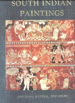 South Indian Paintings: Sivaramamurti, C.