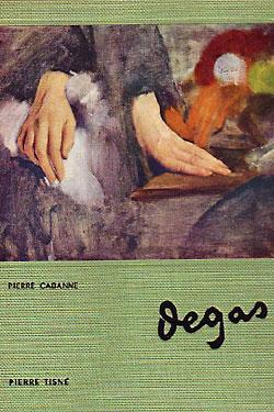 Edgar Degas: Cabanne, Pierre