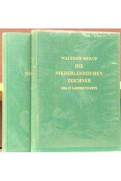 Die Niederlandischen Zeichner des 17.Jahrhunderts.: Bernt, Walther.