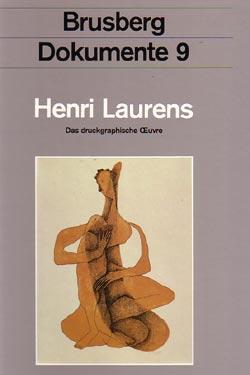 Henri Laurens: Werkverzeichnis der Druckgraphik erstellt von Brigitte Volker: Brusberg, Dieter, ...