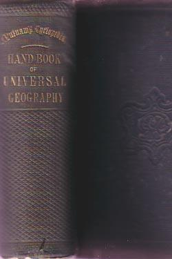 Hand-Book of Universal Geography; Being a Gazetteer of the World: Callicot, T. Carey