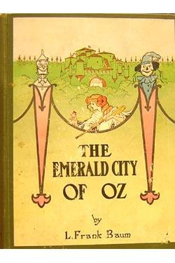 The Emerald City of Oz: L. Frank Baum.