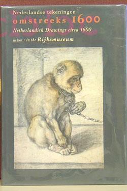 Nederlandse Tekeningen Omstreeks 1600 = Netherlandish Drawings Circa 1600.: Schapelhouman, Marijn.